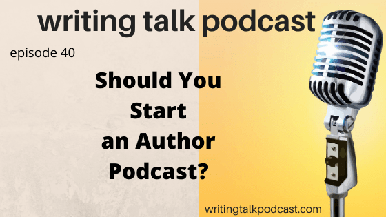 Should You Start an Author Podcast?