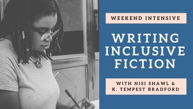 Writing Inclusive Fiction Weekend Intensive July 2018