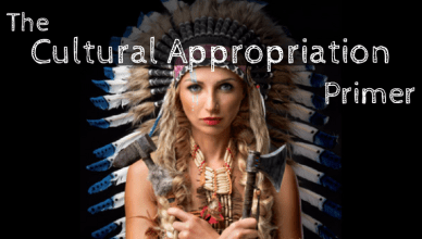 The Cultural Appropriation Primer