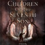 COMING FRIDAY THE 13th: The Children of the Seventh Son