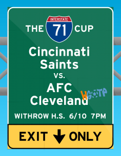 """The third Cincinnati Saints NPSL match poster I designed in 2015, for the """"I-71 Cup"""" with AFC Cleveland."""