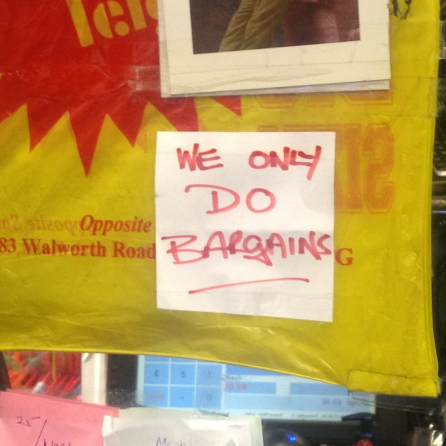 we only do bargains, walworth road, south london