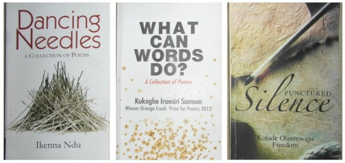What Can Words Do by Kukogho, Dancing Needles by Ndu and Punctured Silence by Kolade - Copy