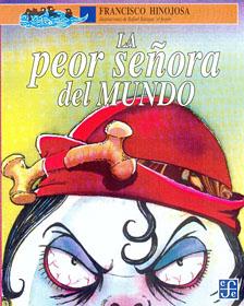 Portada de La peor señora del mundo, de Federico Hinojosa