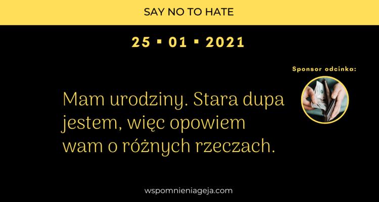 wspomnieniageja-com_2021-styczen-25_podcast_mam-urodziny_stara-dupa-jestem-wiec-opowiem-wam-o-roznych-rzeczach