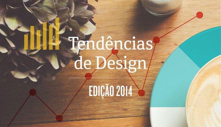 As Tendências no Design de 2014