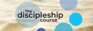 The Discipleship Course
