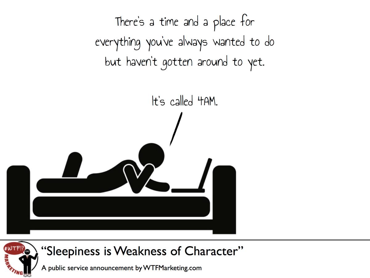 Sleepiness Is Weakness of Character