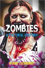 Luckhurst Zombies Cultural History