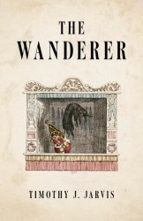 the wanderer timothy j jarvis weird fiction