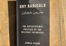 Shhh for Tooting's New Revolutionary - Shy Radicals by Hamja Ahsan