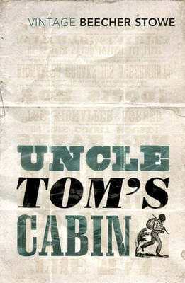 WTX BOOK REVIEW - UNCLE TOM'S CABIN BY HARRIET BEECHER STOWE
