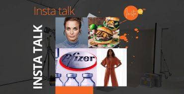 Insta Talk e13: Vaccine - Lockdown loungewear - Minimalist makeup & Meat-free burgers