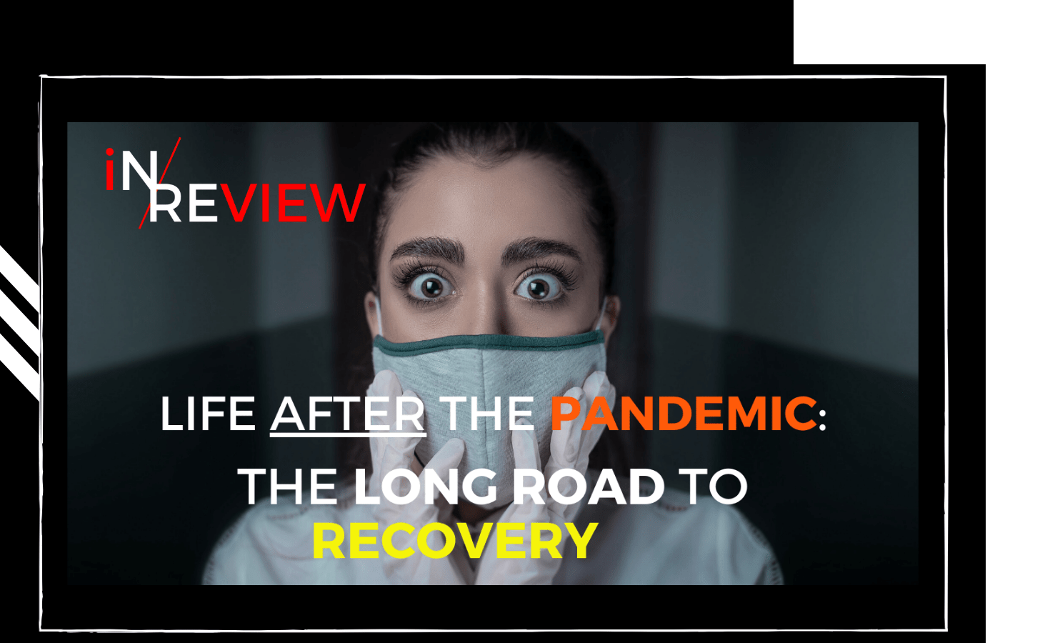 Life after the pandemic: What will change after Covid-19, lockdowns and restrictions end?