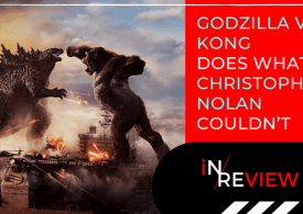 Godzilla vs. Kong: 'epitome of a popcorn flick' but is it worth it?