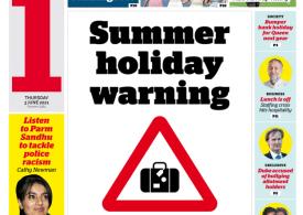 The i - Summer holiday warning, Green list & June 21