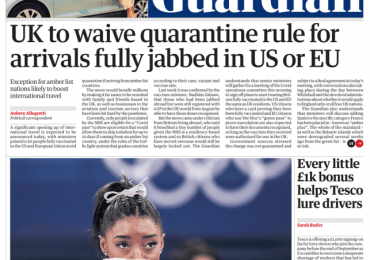 The Guardian - 'UK waiver quarantine for fully jabbed'