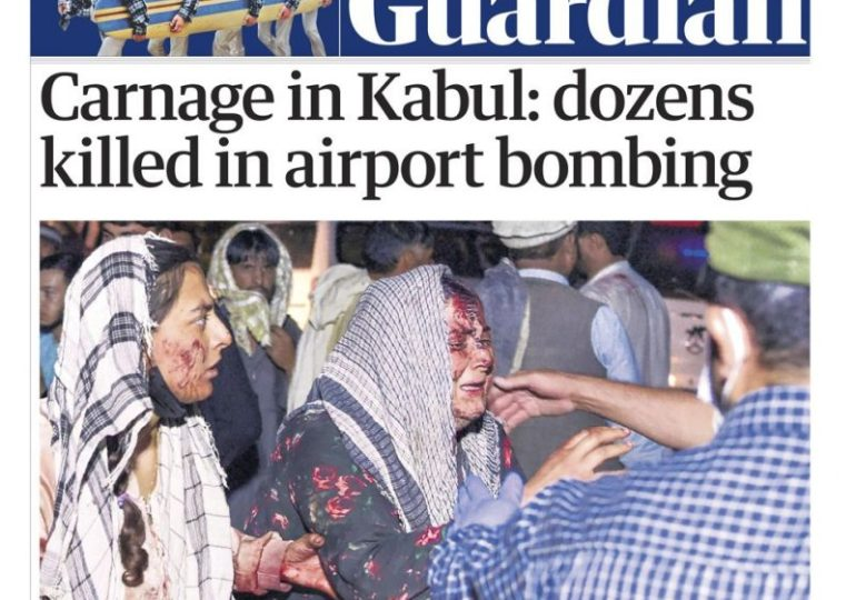The Guardian - 'Carnage at Kabul: dozens killed in airport bombing'