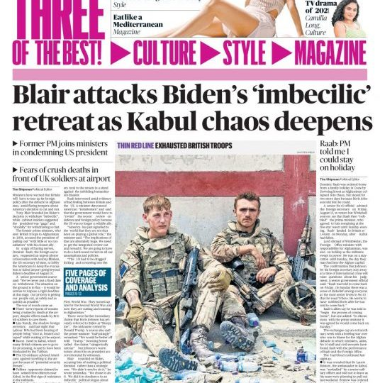 The Times - Blair attacks Biden's 'imbecilic' retreat as Kabul airport chaos deepens