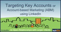 LinkedIn Lead Generation Target Account Marketing Image Mark Stonham Wurlwind