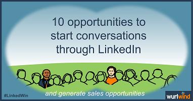 LinkedIn Lead Generation 10 opportunities to start sales conversations