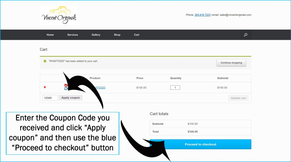 Enter your coupon code and click Apply Coupon then proceed to check out