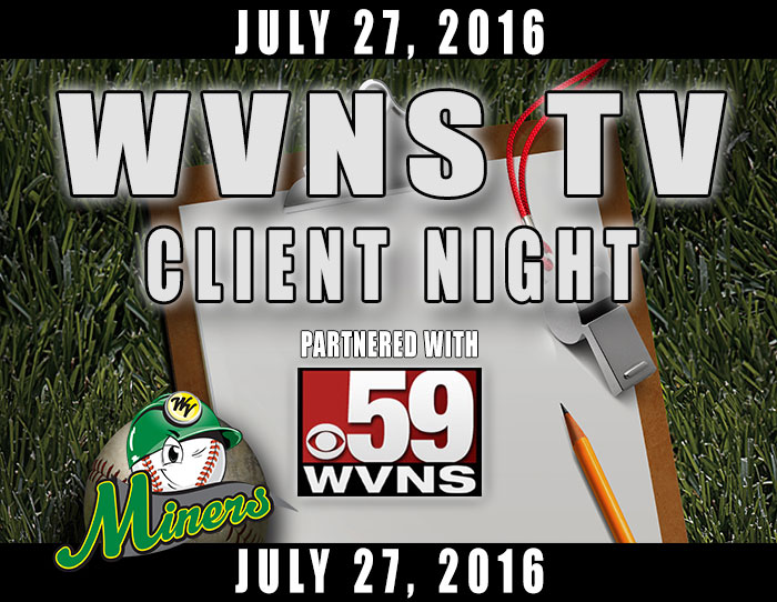 07/27: WVNS TV Client Night