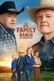 JL Family Ranch: El regalo de bodas