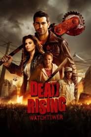Dead Rising – Watchtower