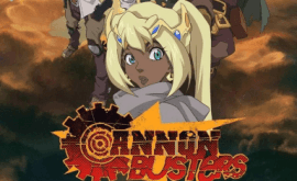 Cannon Busters الحلقة 1