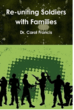 Help for Soldiers & Families Re-Uniting - Psychologist Dr. Carol Francis