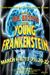 The New Mel Brooks Musical Young Frankenstein Performance March 6-March 22, 2015, by the Award Winning Drama Department at Peninsula High School, Rolling Hills