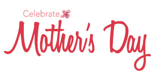 LC Is Honoring All Mothers with Its Celebrate Mother's Day ...