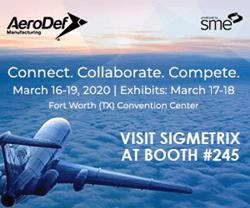 Sigmetrix to Exhibit at AeroDef Manufacturing 2020