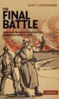 The Final Battle: Soldiers of the Western Front in the German Revolution of 1918