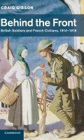 Behind the Front: British Soldiers and French Civilians