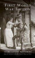 First World War Britain: 1914-1919