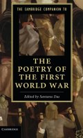 The Cambridge Companion to Poetry of the First World War