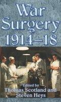 War Surgery, 1914-1918