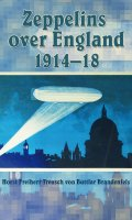 Zeppelins Over England, 1914-1918
