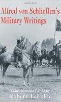 Alfred Von Schlieffen's Military Writings