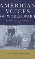 American Voices of World War I: Primary Source Documents, 1917-1920