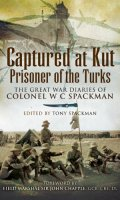 Captured at Kut, Prisoner of the Turks