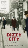Dizzy City: A Novel