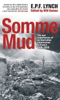 Somme Mud: War Experiences of an Infantryman in France, 1914-1919
