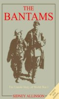 The Bantams: The Untold Story Of World War One