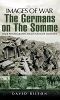 The Germans on the Somme (Images of War)