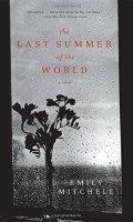 The Last Summer of the World: A Novel