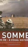 The Somme: Ninety Years on – A Visual History