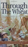 Through the Wheat: the U.S. Marine Corps in World War I